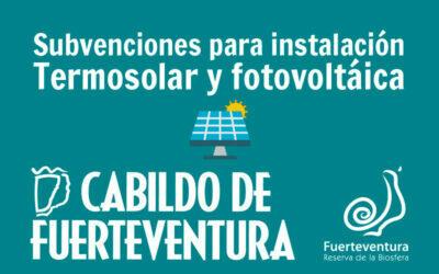 Subvenciones en Fuerteventura para termosolar y fotovoltaica